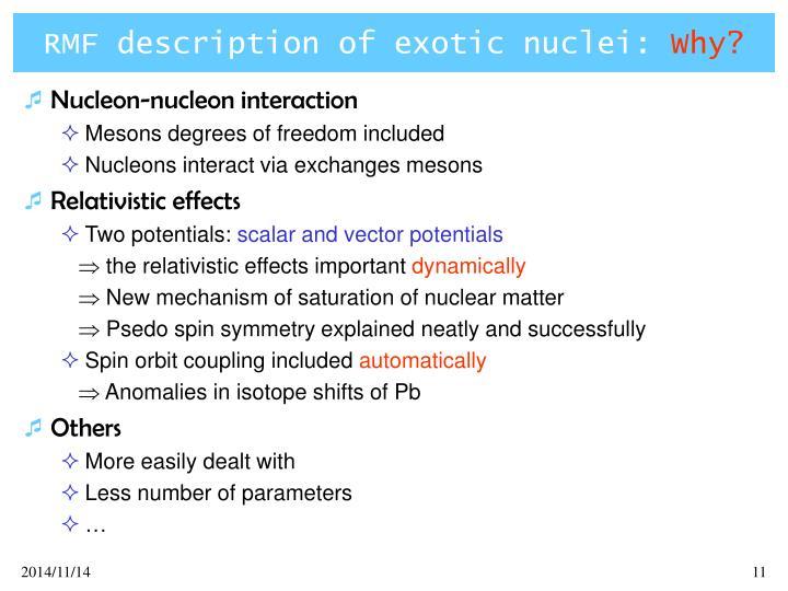 RMF description of exotic nuclei: