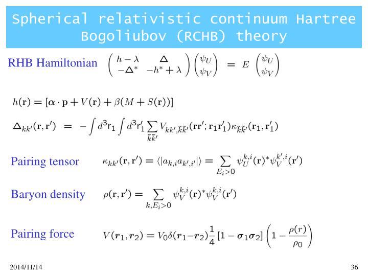Spherical relativistic continuum Hartree Bogoliubov (RCHB) theory