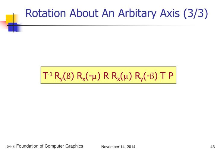 Rotation About An Arbitary Axis (3/3)