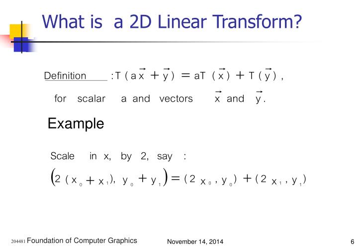 What is  a 2D Linear Transform?