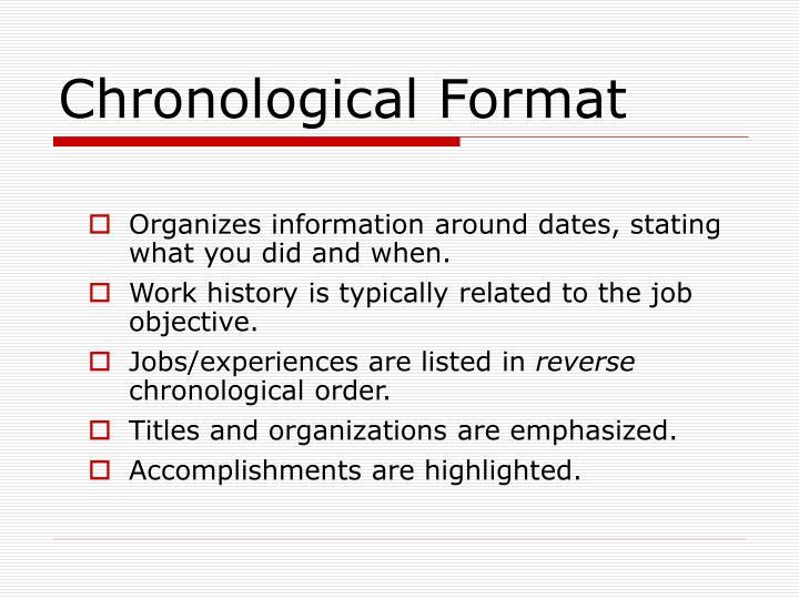 Chronological Format