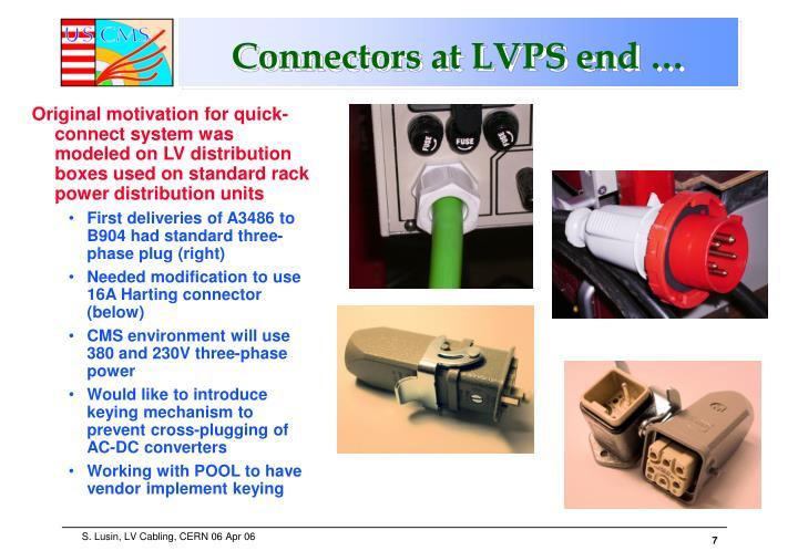 Connectors at LVPS end …