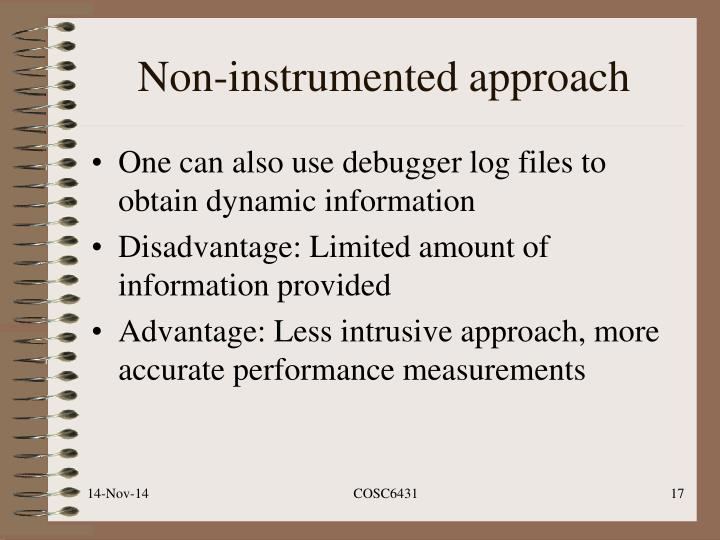 Non-instrumented approach