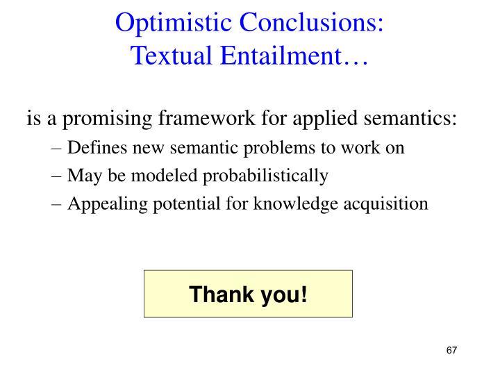Optimistic Conclusions: