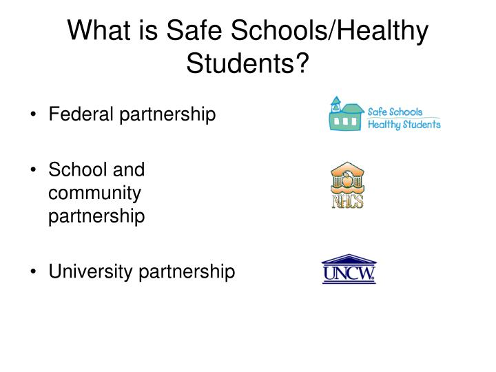 What is safe schools healthy students