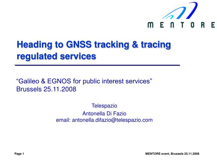 heading to gnss tracking tracing regulated services