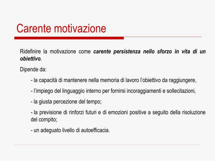 Carente motivazione