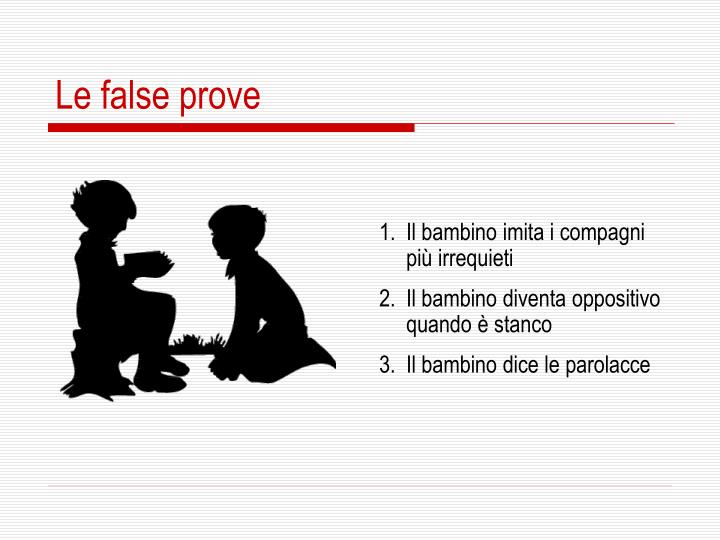 Le false prove