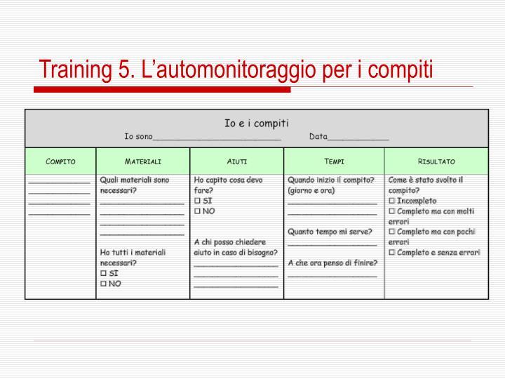Training 5. L'automonitoraggio per i compiti