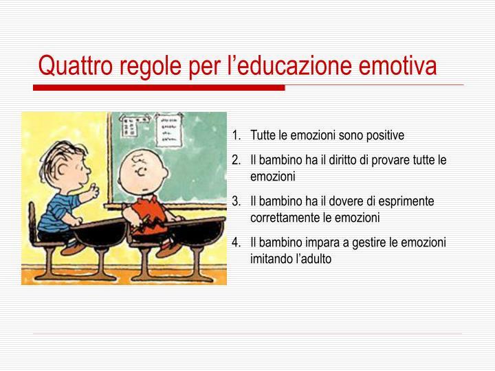 Quattro regole per l'educazione emotiva