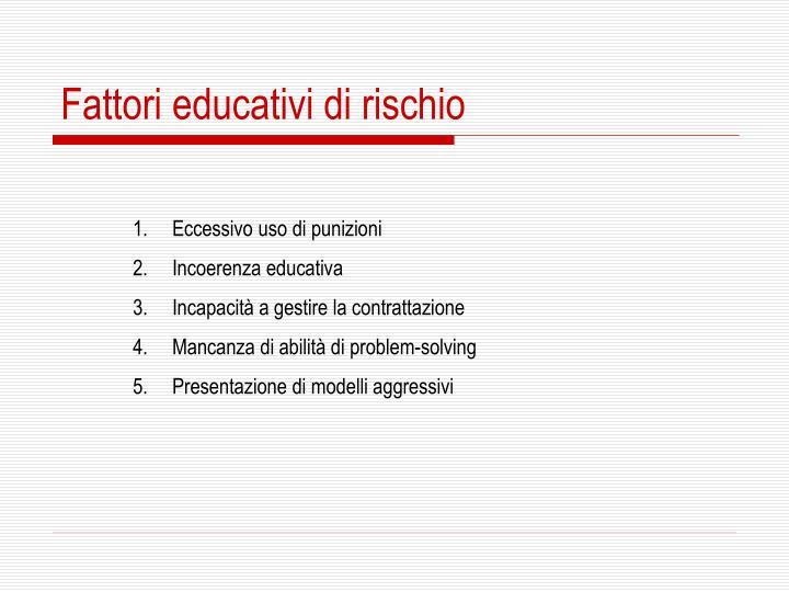 Fattori educativi di rischio