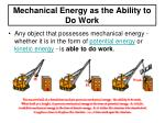 mechanical energy as the ability to do work