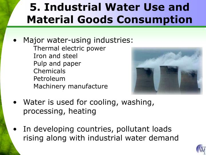 5. Industrial Water Use and Material Goods Consumption