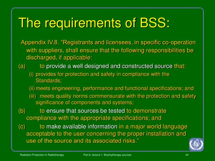 The requirements of BSS: