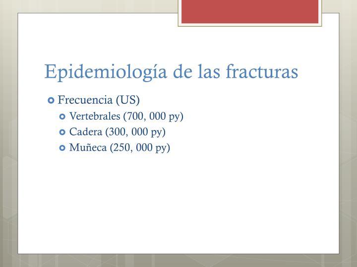 Epidemiología de las fracturas