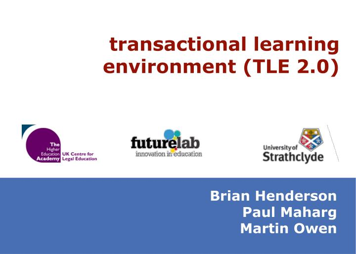 Transactional learning environment (TLE 2.0)