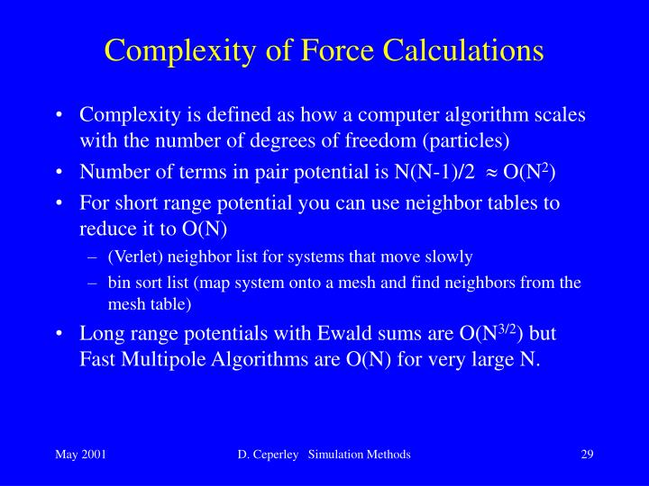 Complexity of Force Calculations