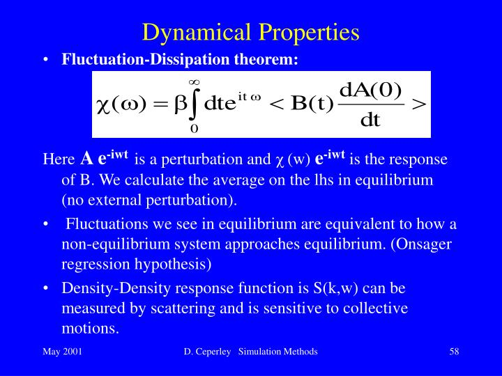 Dynamical Properties