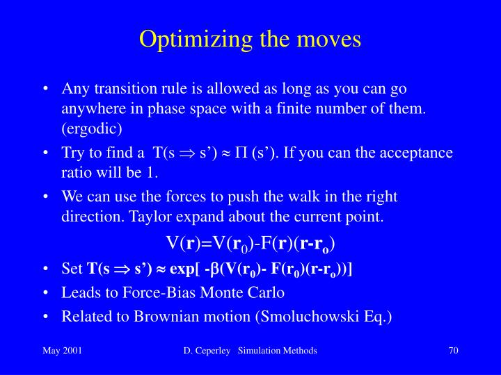 Optimizing the moves