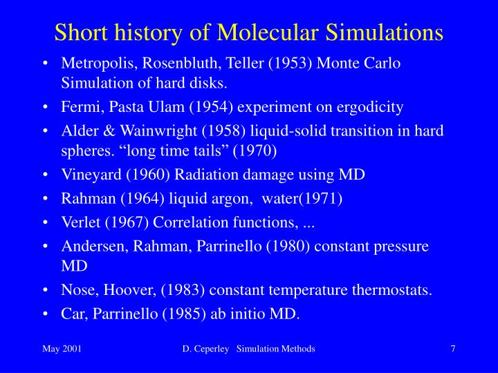 Short history of Molecular Simulations