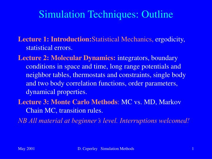 Simulation techniques outline