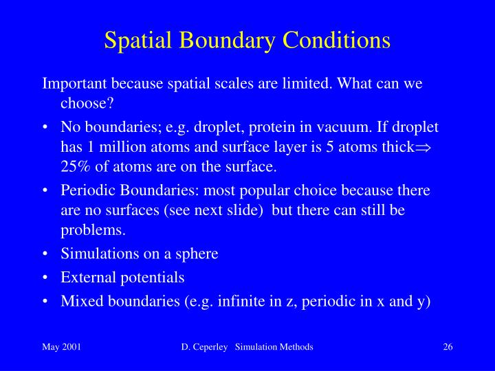 Spatial Boundary Conditions