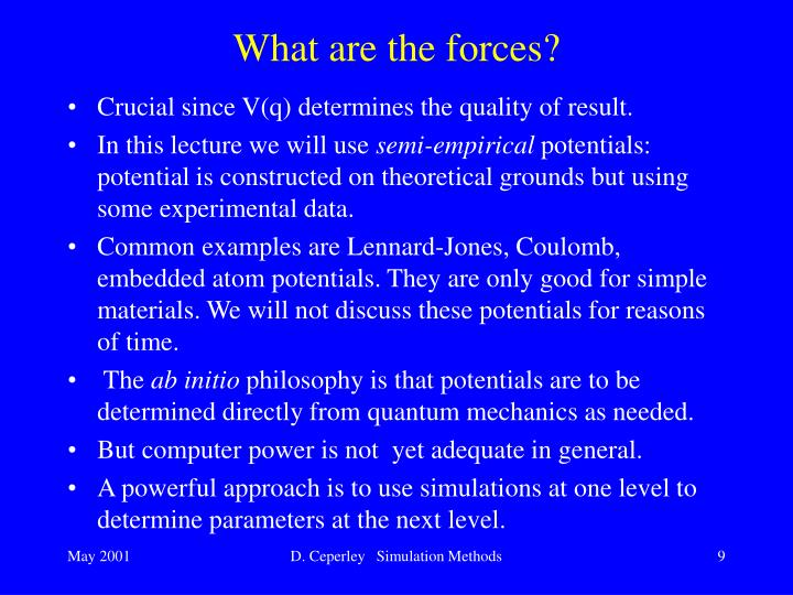 What are the forces?