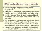 2005 guidelinlar n n 5 maj r yenili i