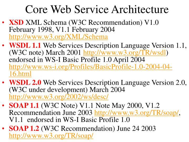 Core Web Service Architecture