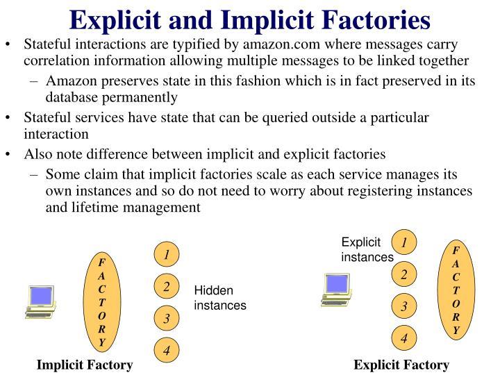 Explicit and Implicit Factories