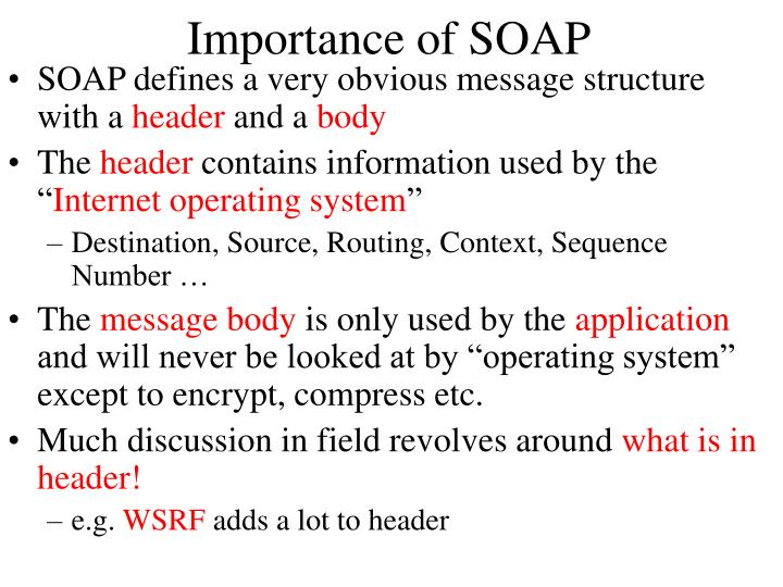 Importance of SOAP
