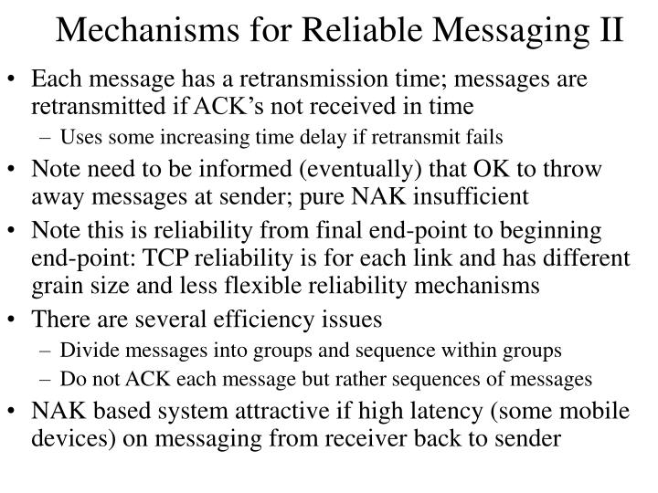 Mechanisms for Reliable Messaging II