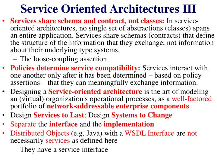 Service Oriented Architectures III
