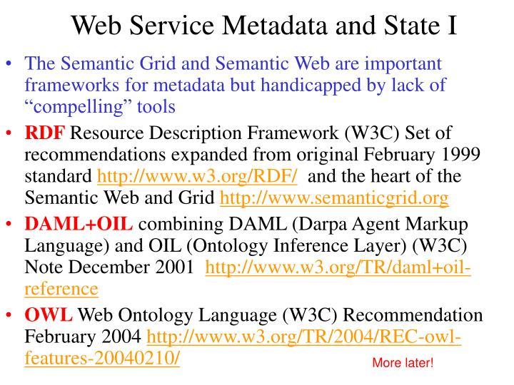 Web Service Metadata and State I
