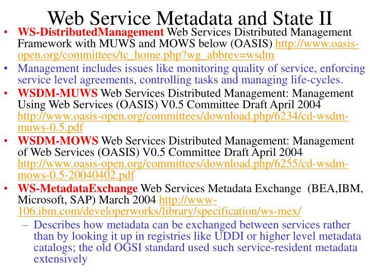 Web Service Metadata and State II