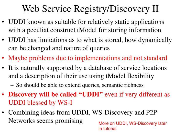 Web Service Registry/Discovery II
