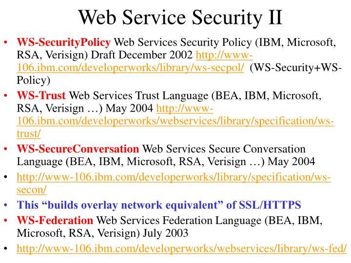 Web Service Security II