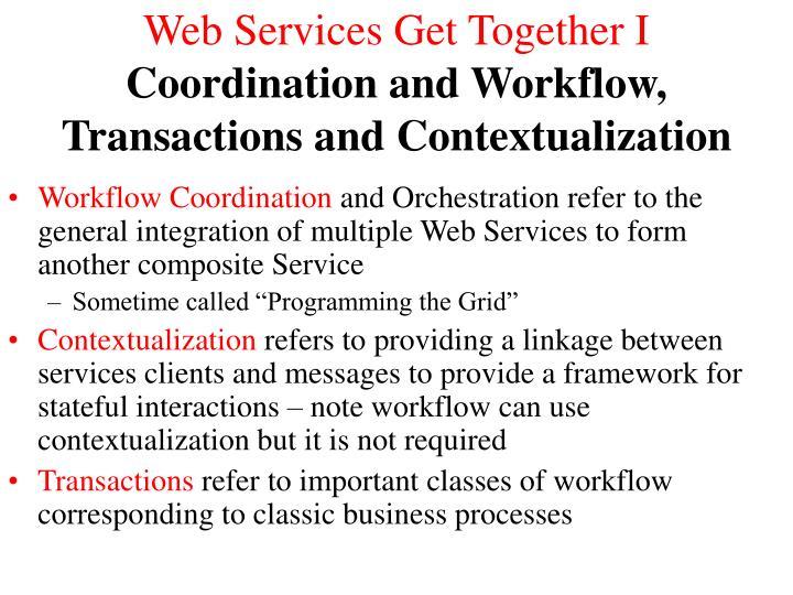 Web Services Get Together I