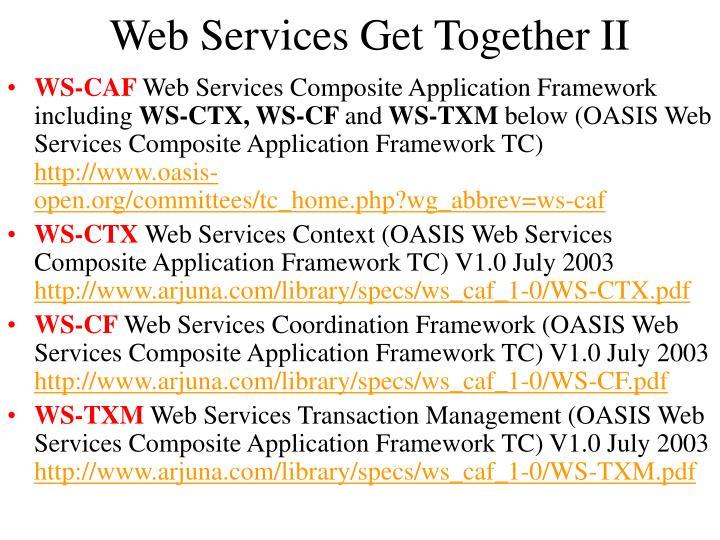 Web Services Get Together II