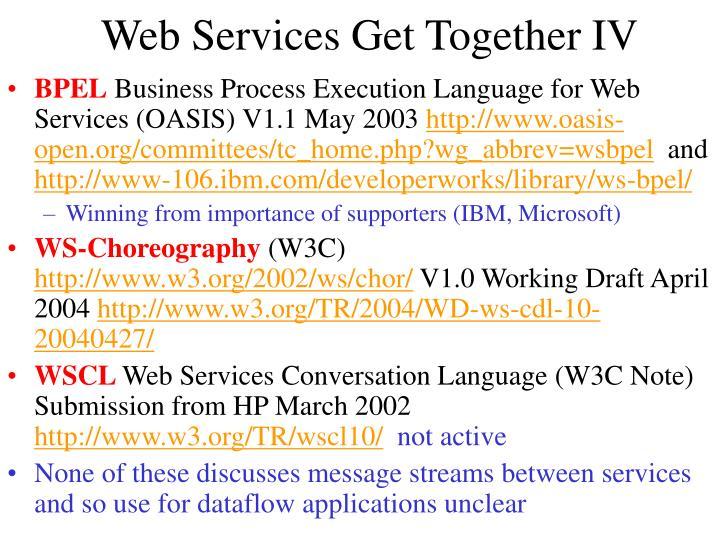 Web Services Get Together IV