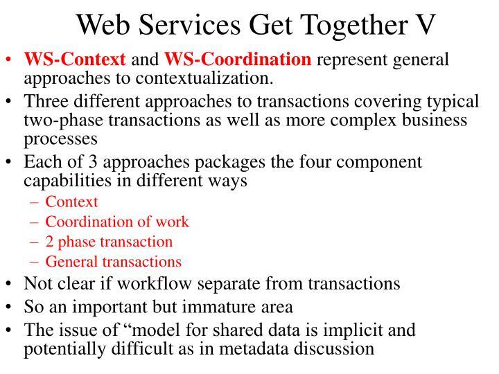 Web Services Get Together V