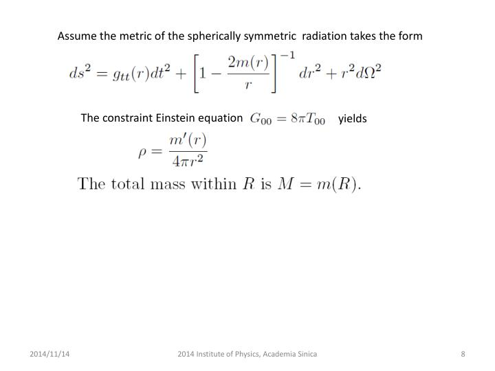 Assume the metric of the spherically symmetric  radiation takes the form