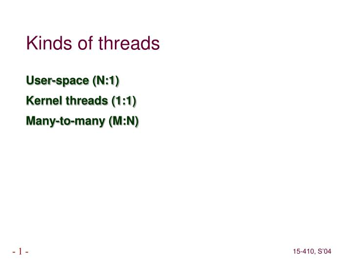 Kinds of threads