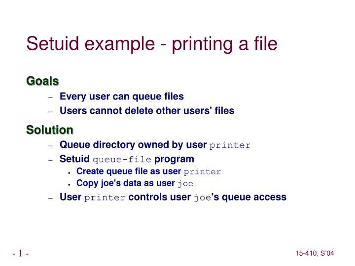 Setuid example - printing a file