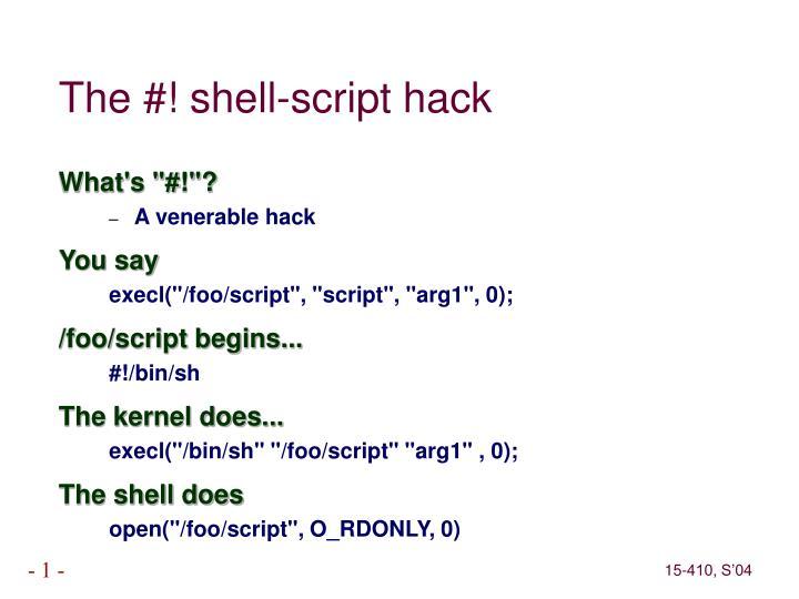 The #! shell-script hack