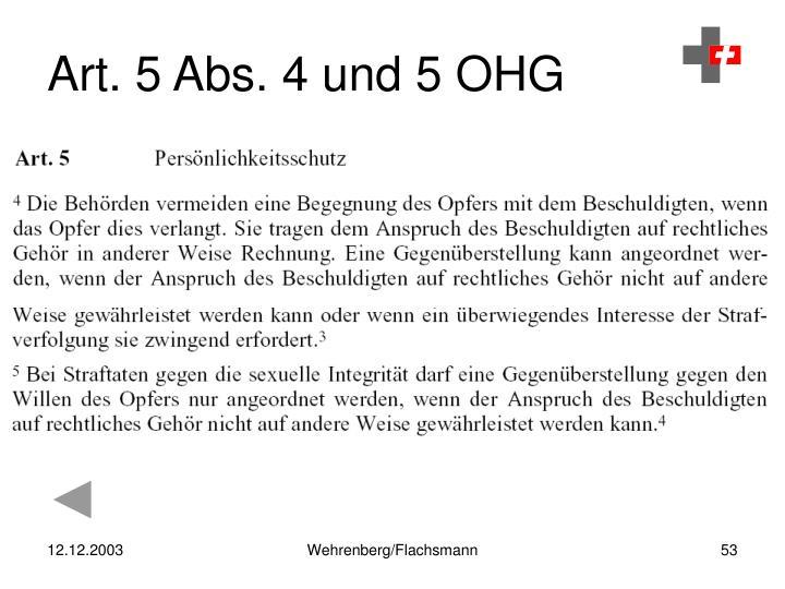 Art. 5 Abs. 4 und 5 OHG