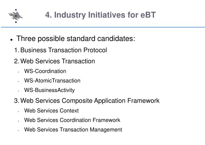 4. Industry Initiatives for eBT