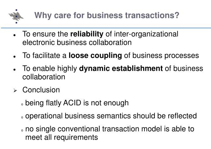 Why care for business transactions?