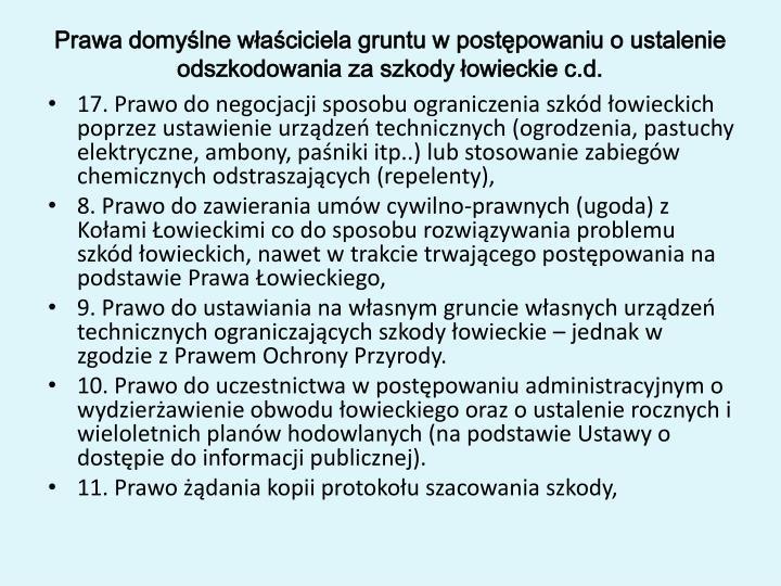 Prawa domyślne właściciela gruntu w postępowaniu o ustalenie odszkodowania za szkody łowieckie c.d.