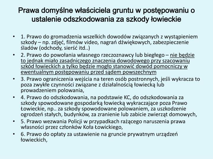 Prawa domyślne właściciela gruntu w postępowaniu o ustalenie odszkodowania za szkody łowieckie